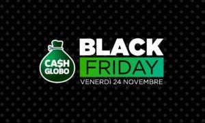 black_friday_cash_globo_sito_radio_globo